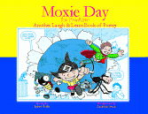 MOXIE DAY the Prankster